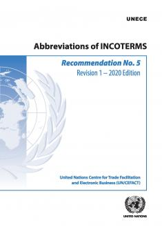 ECE/TRADE/458 - UN/CEFACT Recommendation N°.5, Incoterms 2020