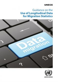 Guidance on the Use of Longitudinal Data for Migration Statistics