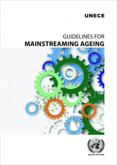 Guidelines for Mainstreaming Ageing
