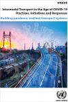 Intermodal Transport in the Age of COVID-19 Practices, Initiatives and Responses